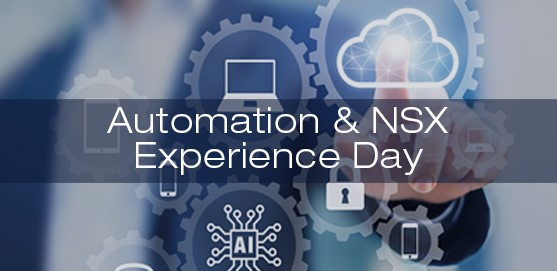 Automation & NSX Experience Day